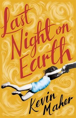 Review: Last Night on Earth by Kevin Maher